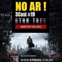 Entrevista no PodCast 3Teras sobre Into Darkness e Star Trek (atualizado)
